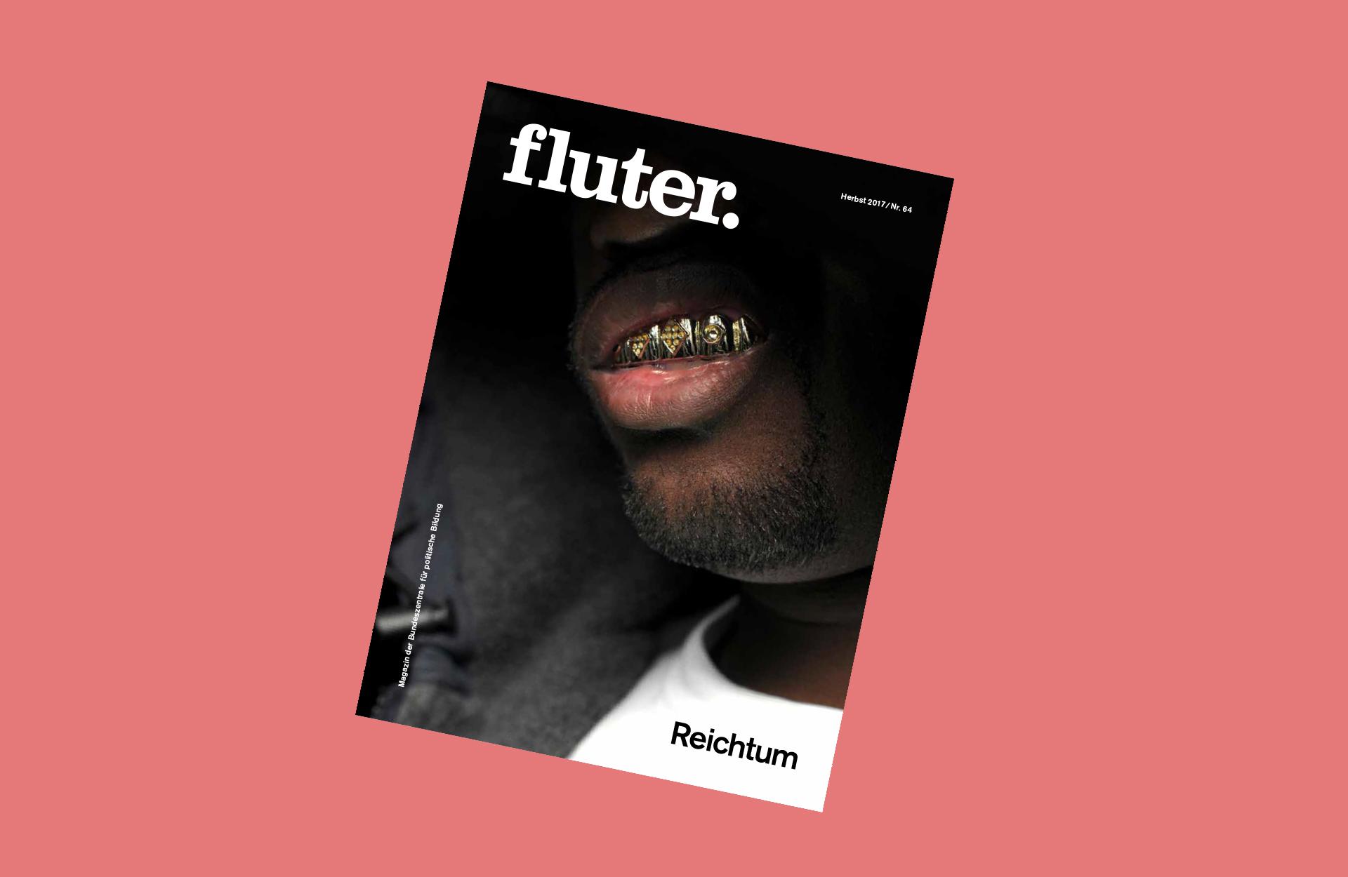 fluter Magazin 64 Thema Reichtum